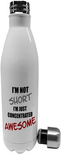 750ml I'm Not Short I'm Just Concentrated Awesome